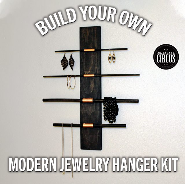 Build Your Own DIY Kit - Upstairs Circus At Home DIY Kits - Modern Jewelry Hanger Kit
