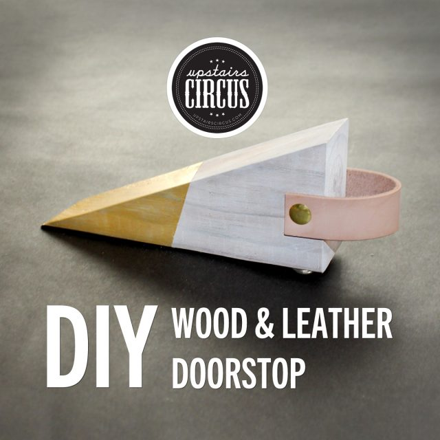 Wood and Leather Doorstop DIY Kit - Upstairs Circus At Home DIY Kits